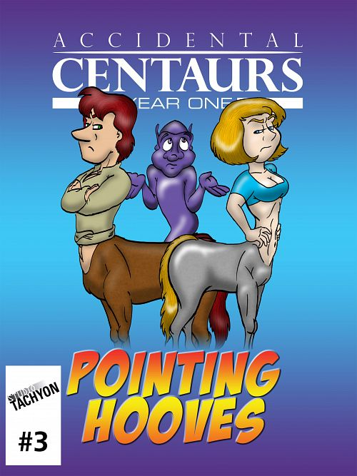 Accidental Centaurs #1-5 (2013-2014)